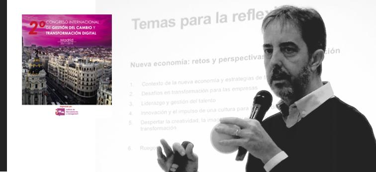 II Congreso Internacional de Gestión del Cambio y Transformación Digital – Madrid, 25 de noviembre